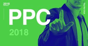 How To Ace Your PPC Budget In 2018?