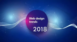 Top 8 Web Design Trends That Are Expected To Flourish In 2018