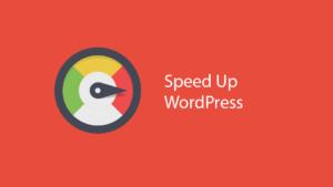 5 Incredibly Helpful WordPress Speed Boosting Tips