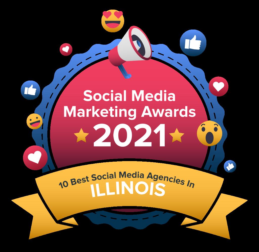 Social Media Marketing Awards 2021- 10 Best Social Media Agencies in Illinois