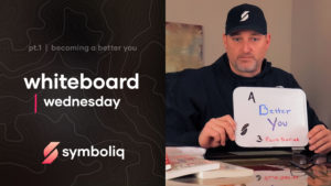 How to Be a Better You Symboliq Media Whiteboard Wednesday
